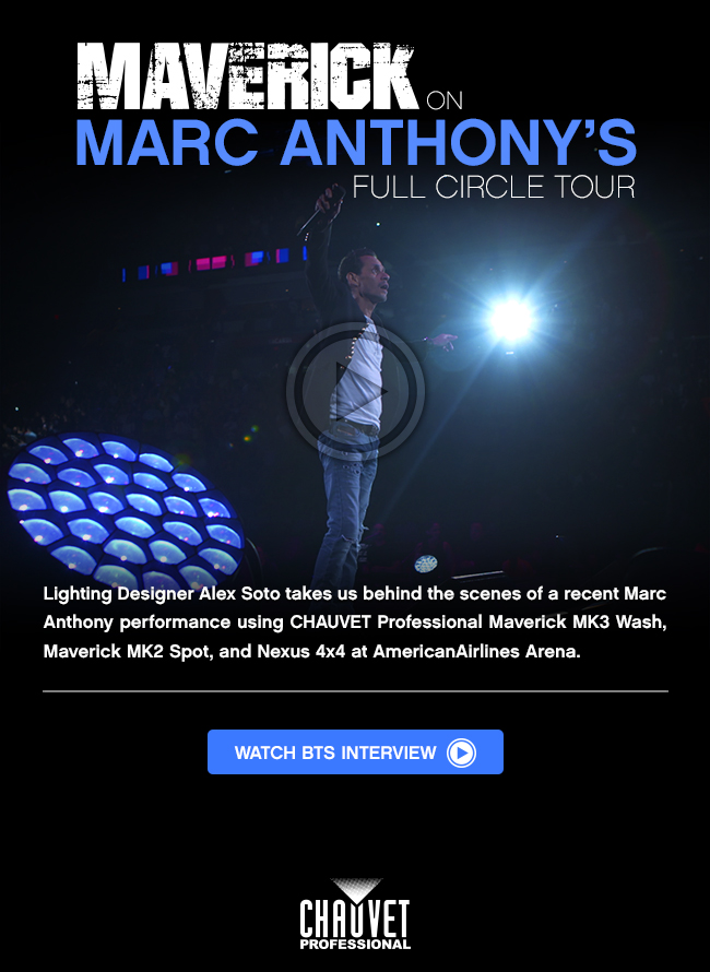 Maverick on Marc Anthony's Full Circle Tour
